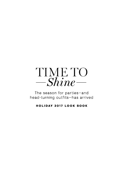 Time To Shine Holiday 2017 Look Book