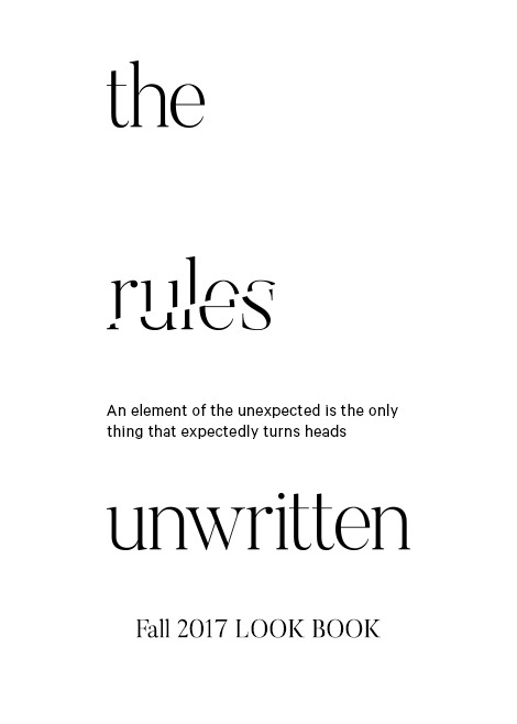 The Rules Unwritten: Fall 2017
