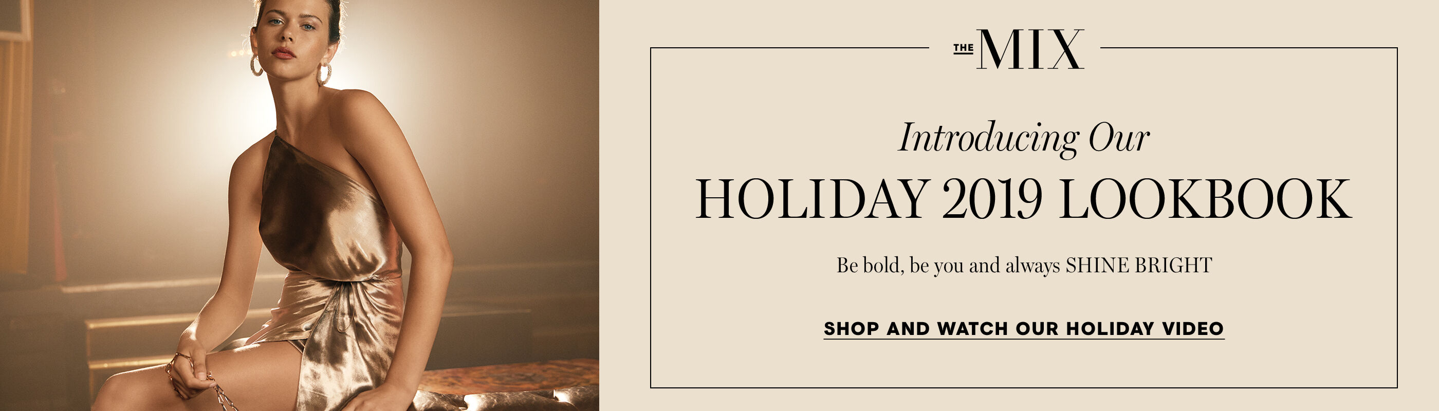 Watch: Introducing Our Holiday 2019 Lookbook