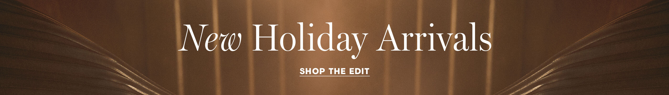 New Holiday Arrivals