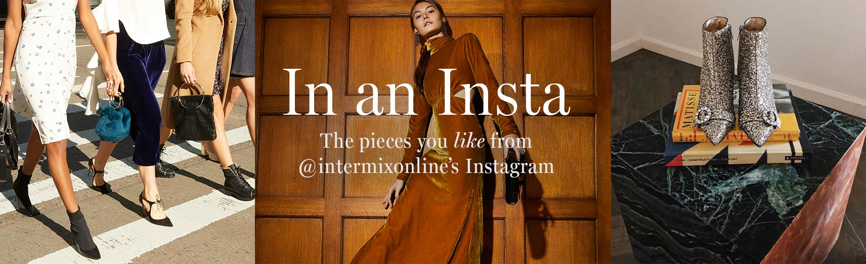 In an Insta: The pieces you like from @intermixonline's Instagram