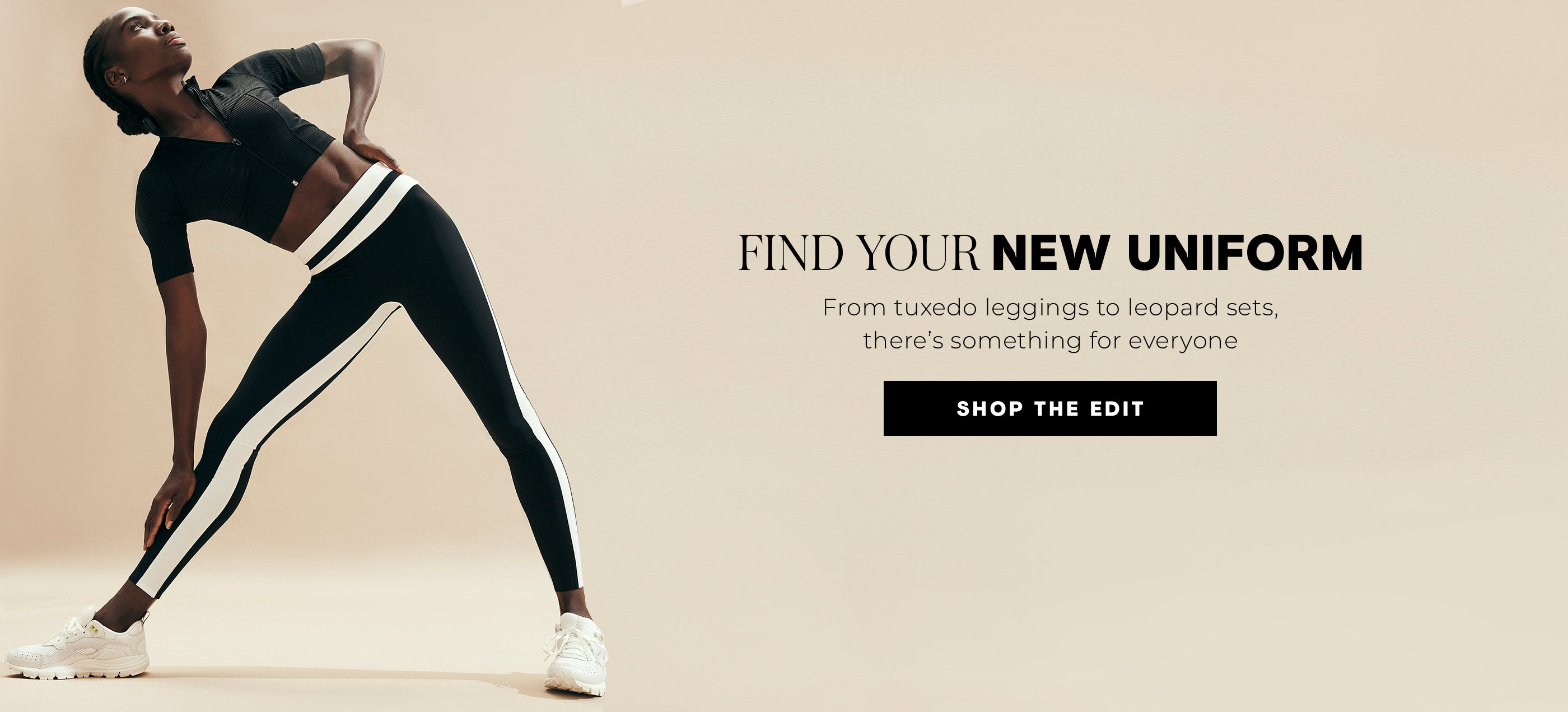 Find Your New Uniform From tuxedo leggings to leopard sets, there's something for everyone
