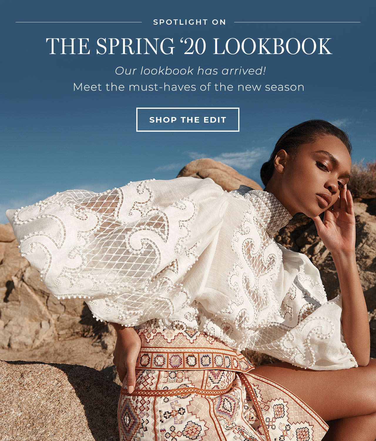 The Spring 2020 lookbooks has arrived. Meet the must-haves of the new season