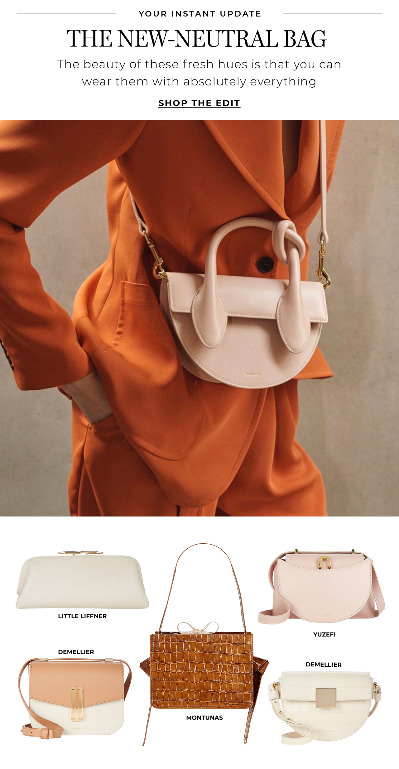 Wear the new neutral bag with absolutely everything
