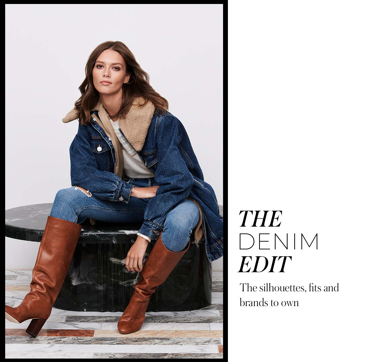 The Denim Edit The silhouettes, fits and brands to own
