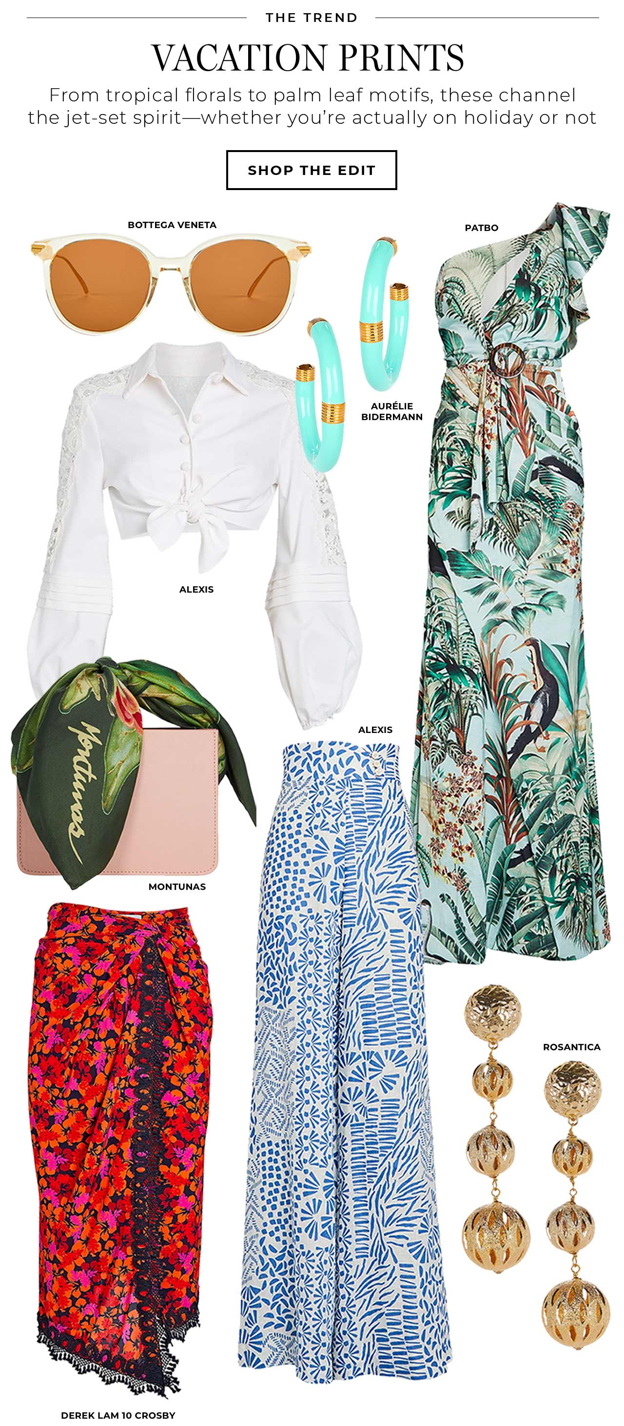 From tropical florals to palm leaf motifs, vacation prints channel the jet-set spirit—whether you're actually on holiday or not