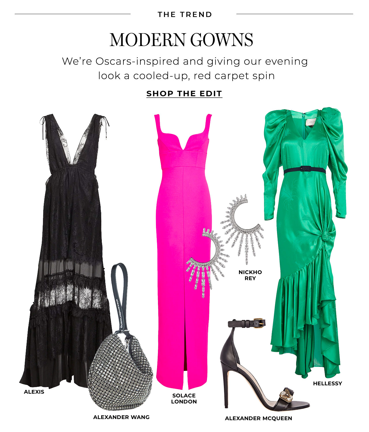 We're Oscars-inspired and giving our gowns a cooled-up, red carpet spin