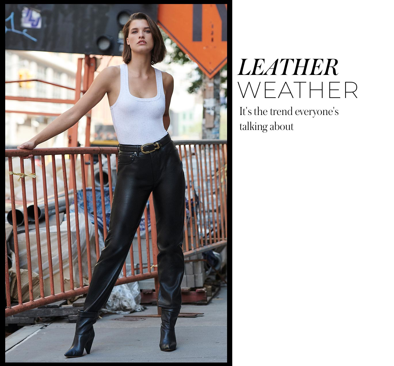 Leather Weather It's the trend everyone's talking about