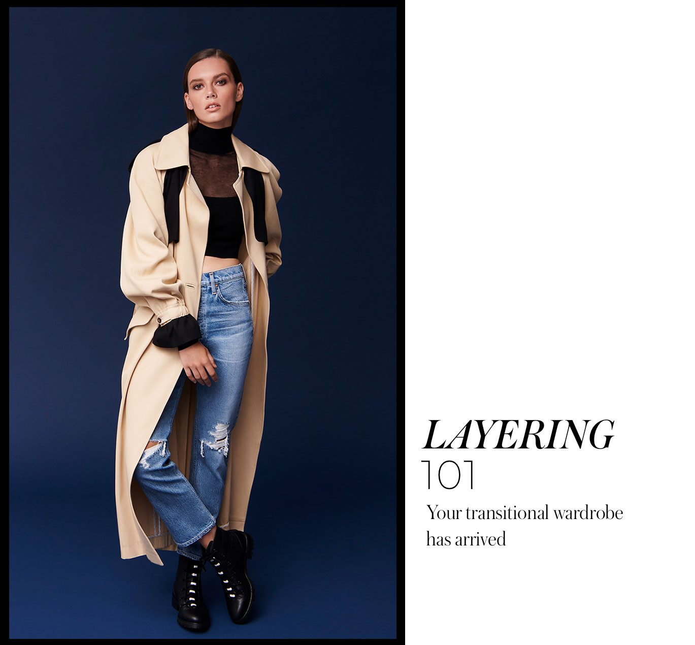 Layering 101 Your transitional wardrobe has arrived