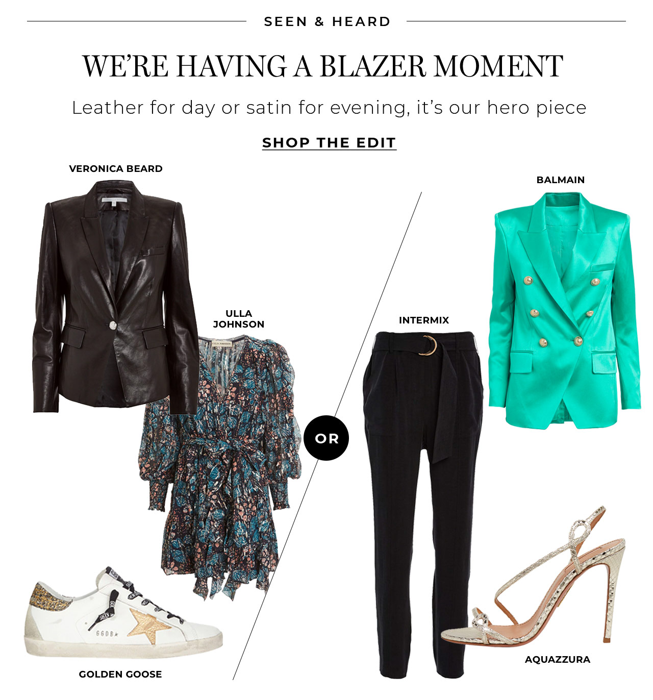 We're having a blazer moment. Leather for day or satin for evening, it's our hero piece