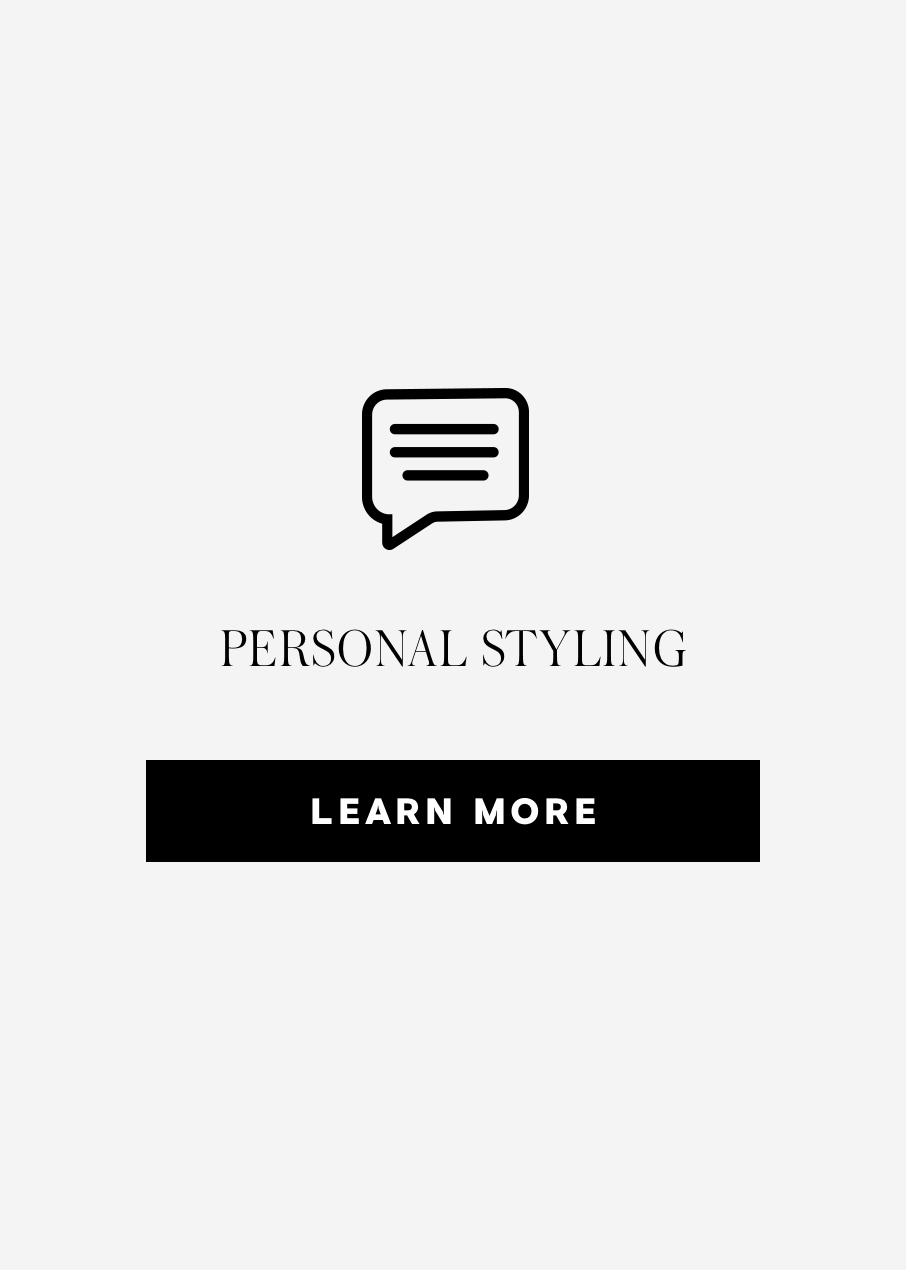 Personal Styling Learn More
