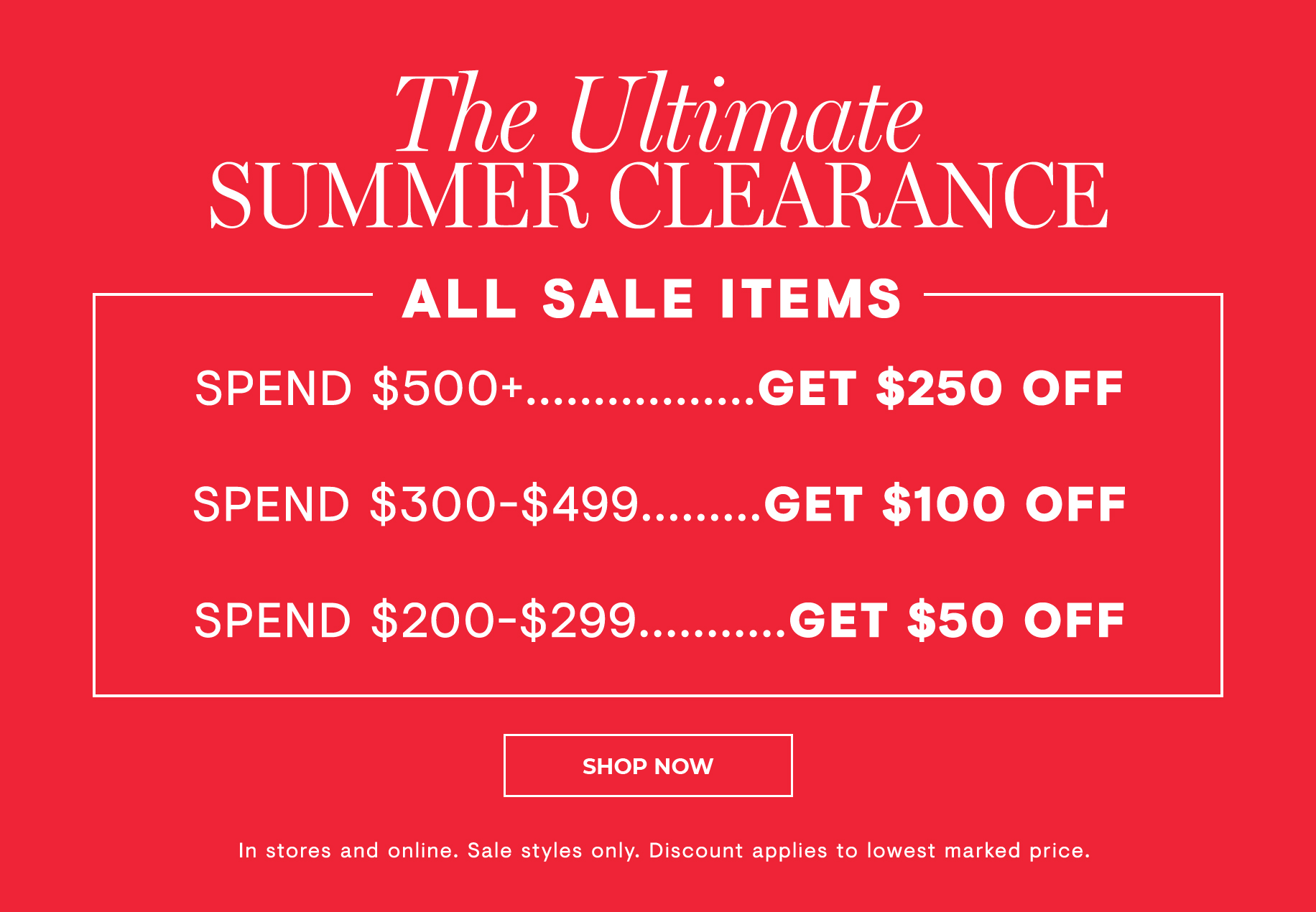 The Ultimate Summer Clearance