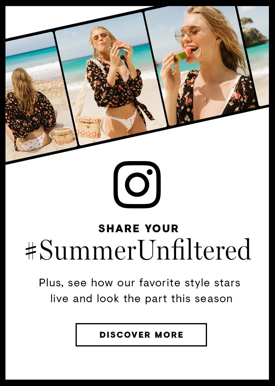 Share your #SummerUnfiltered
